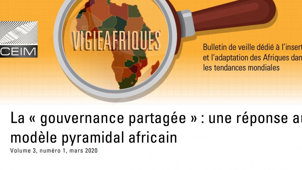 La « gouvernance partagée » : une réponse au modèle pyramidal africain