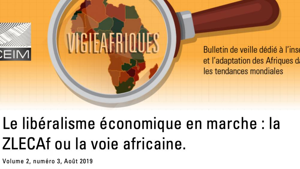Le libéralisme économique en marche : la ZLECAf ou la voie africaine